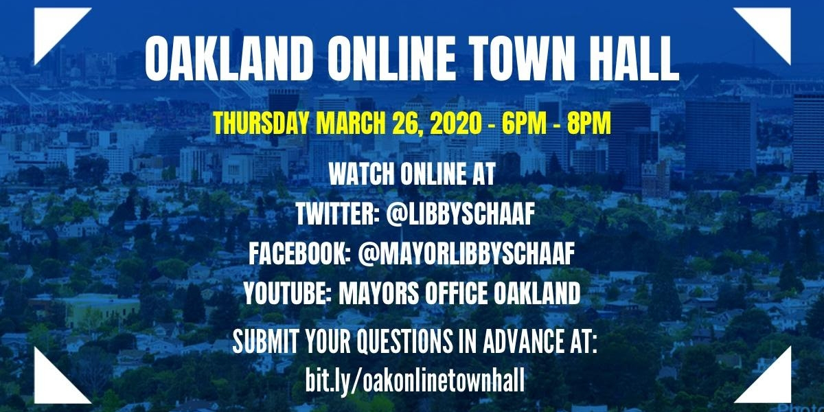 Mayor Libby Schaaf Coronavirus Update  | Online Town Hall